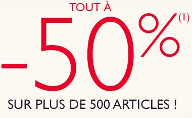 Tout à -50% sur plus de 500 articles
